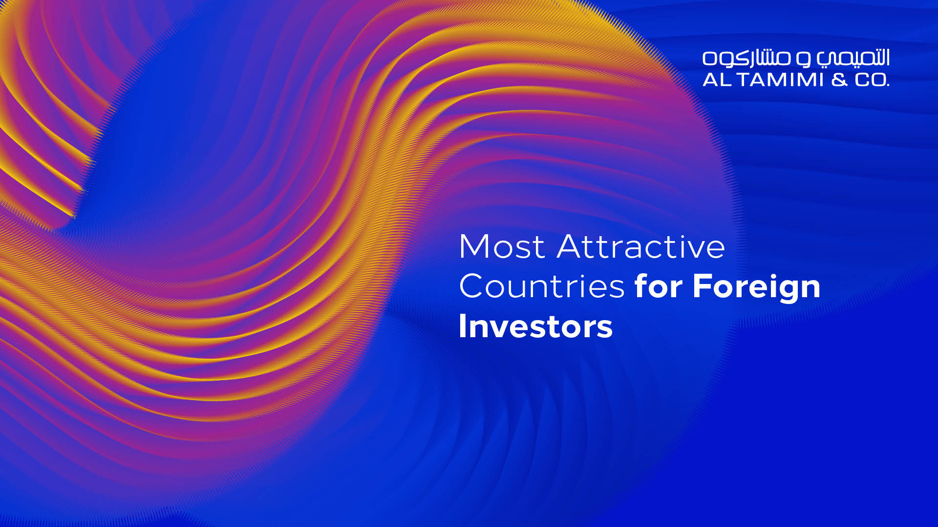 Which countries in the MENA region are most attractive for foreign investors and companies?