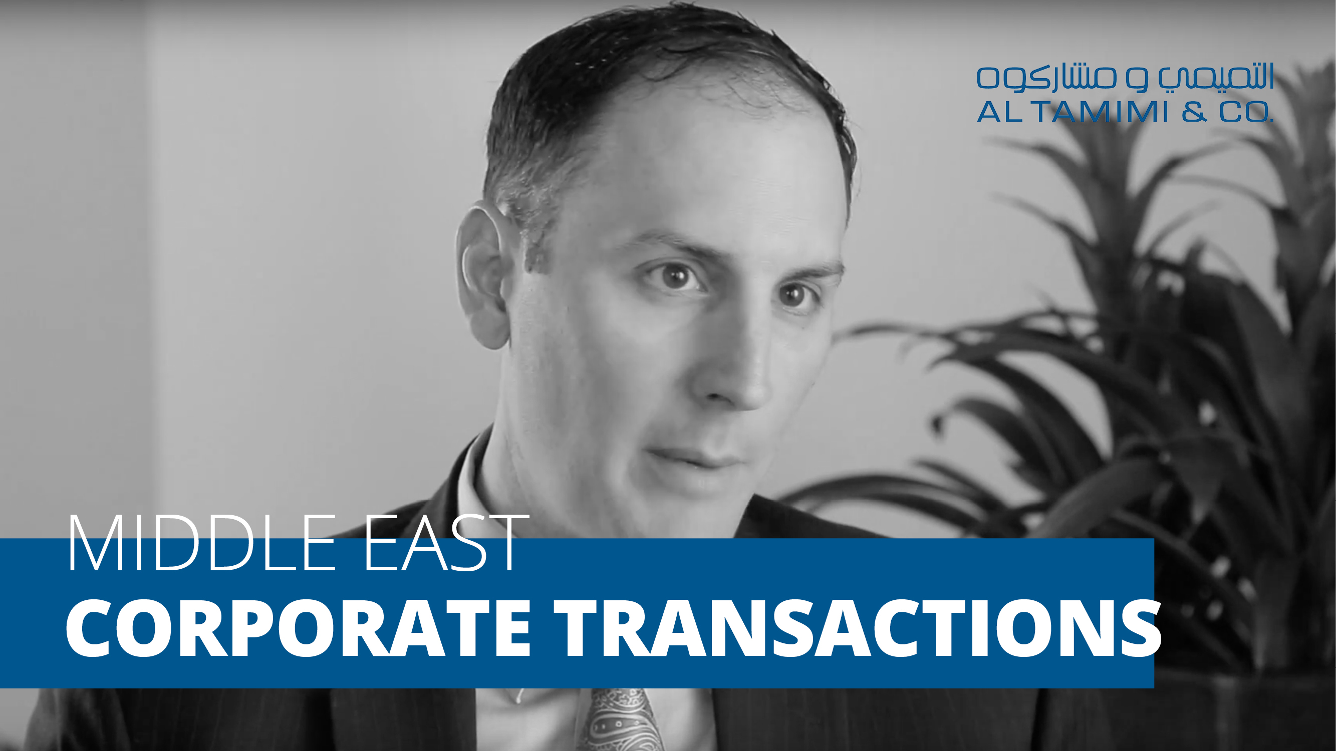 Significant Recent Corporate Transactions in the Middle East