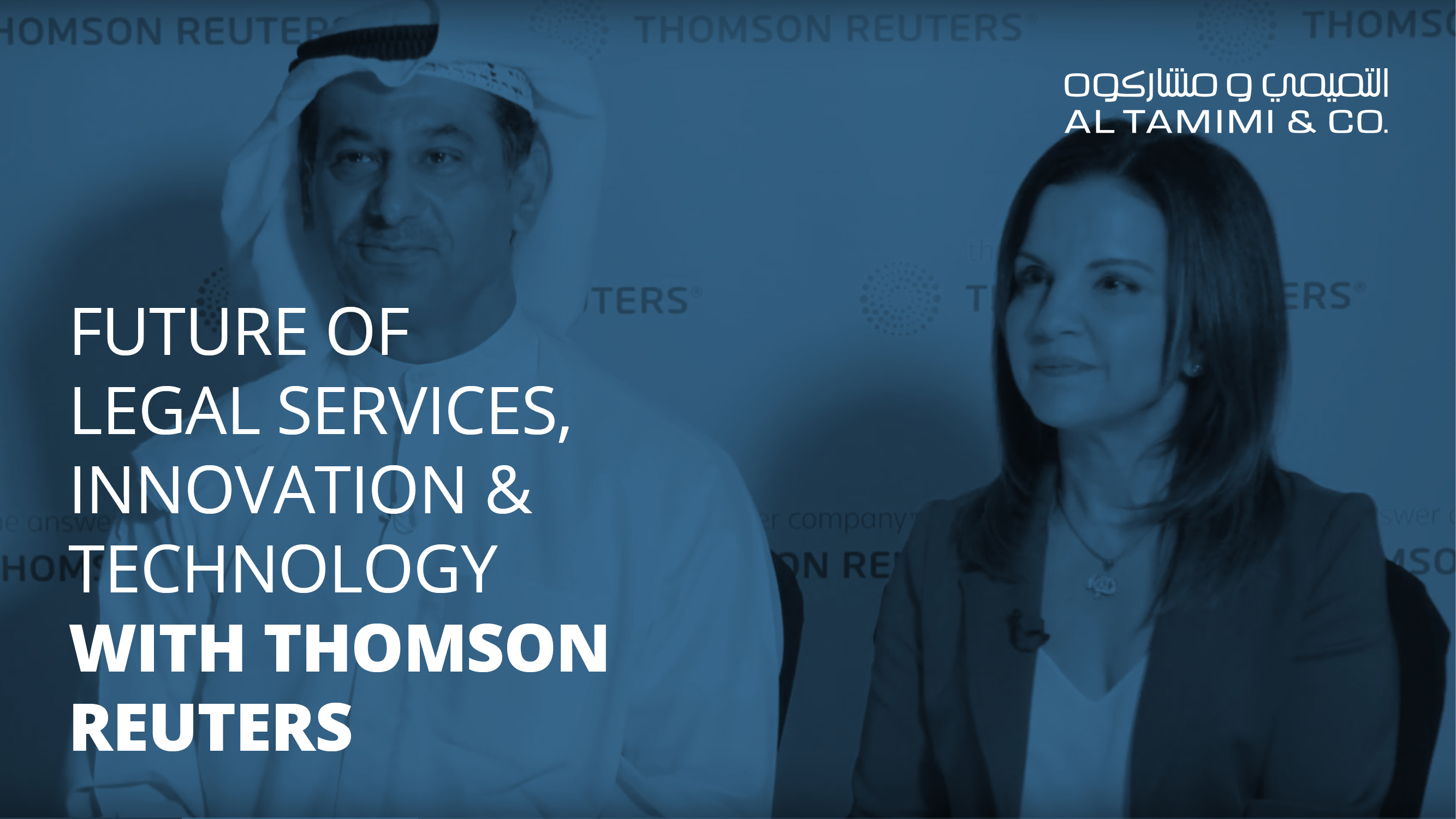 The Future of Legal Services – Al Tamimi & Company and Thomson Reuters