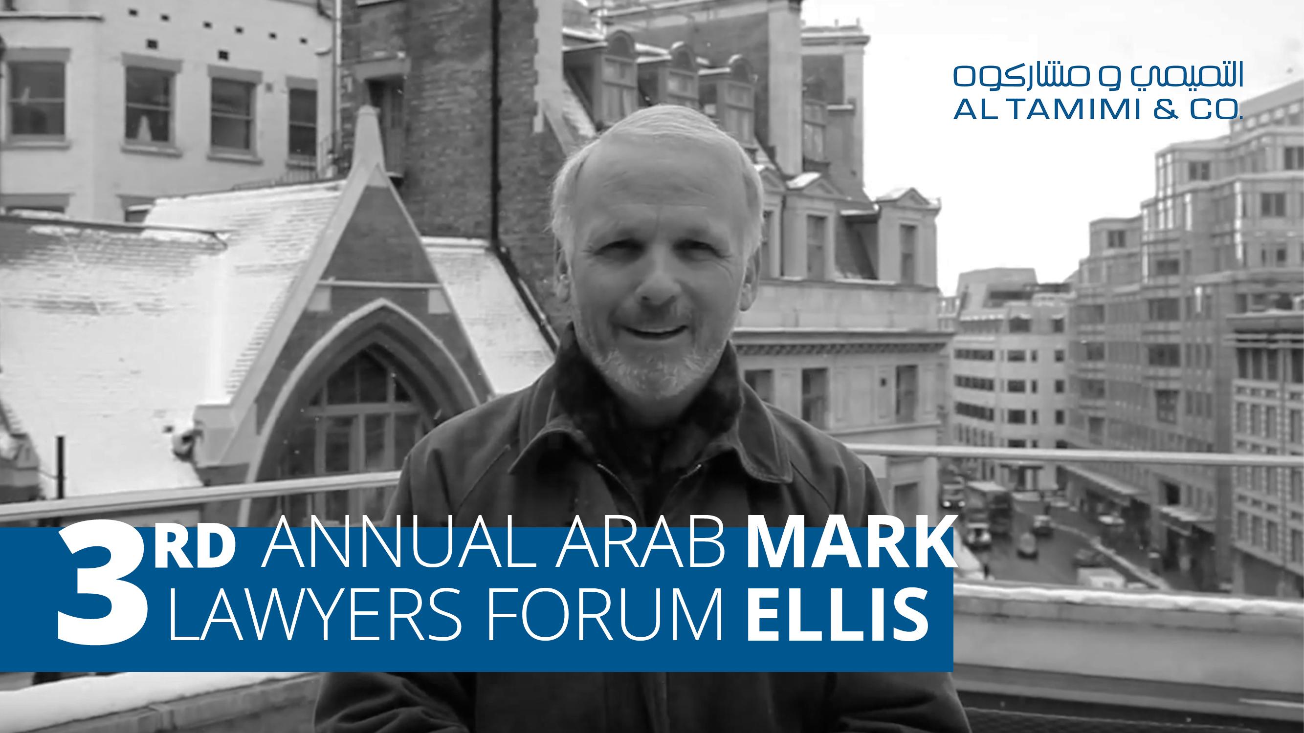 3rd Annual Arab Lawyers Forum, Bahrain – Mark Ellis, Executive Director, IBA