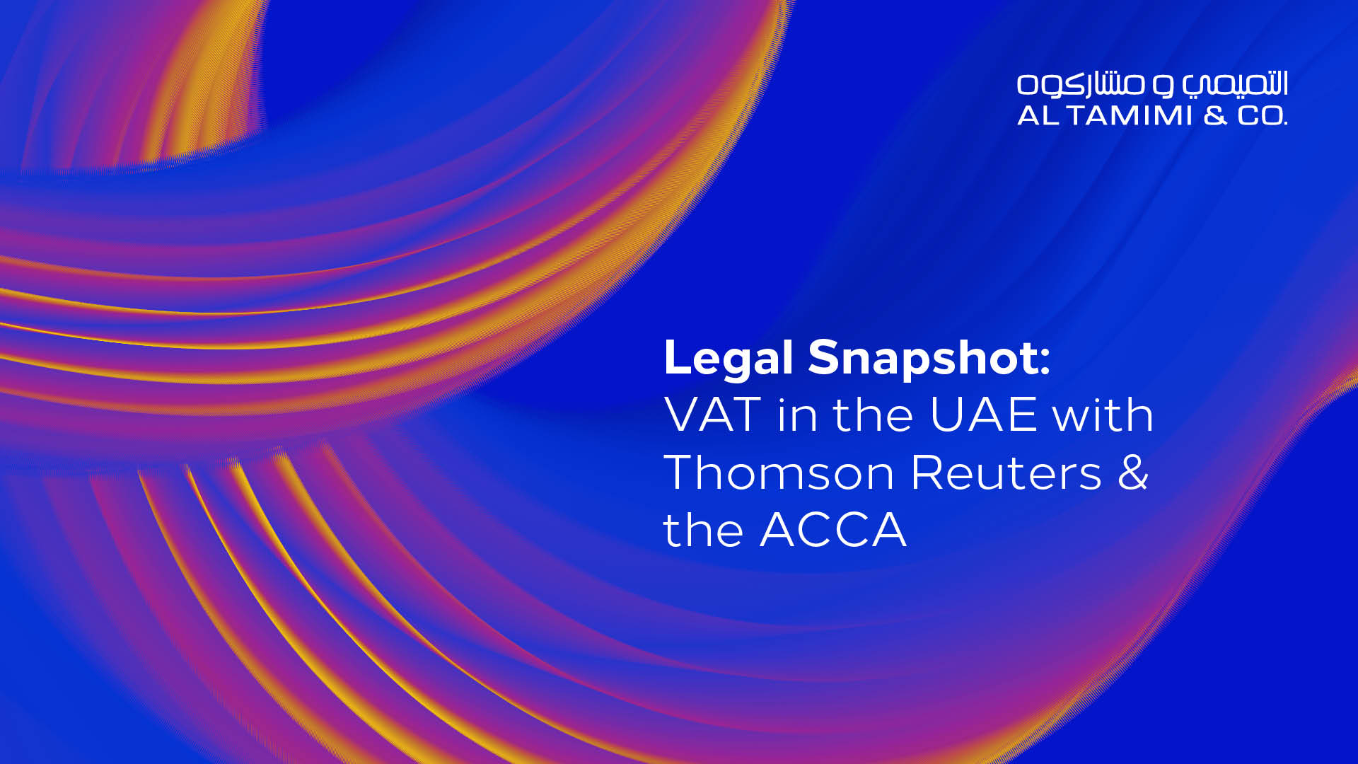Legal Snapshot: VAT in the UAE with Thomson Reuters and the ACCA