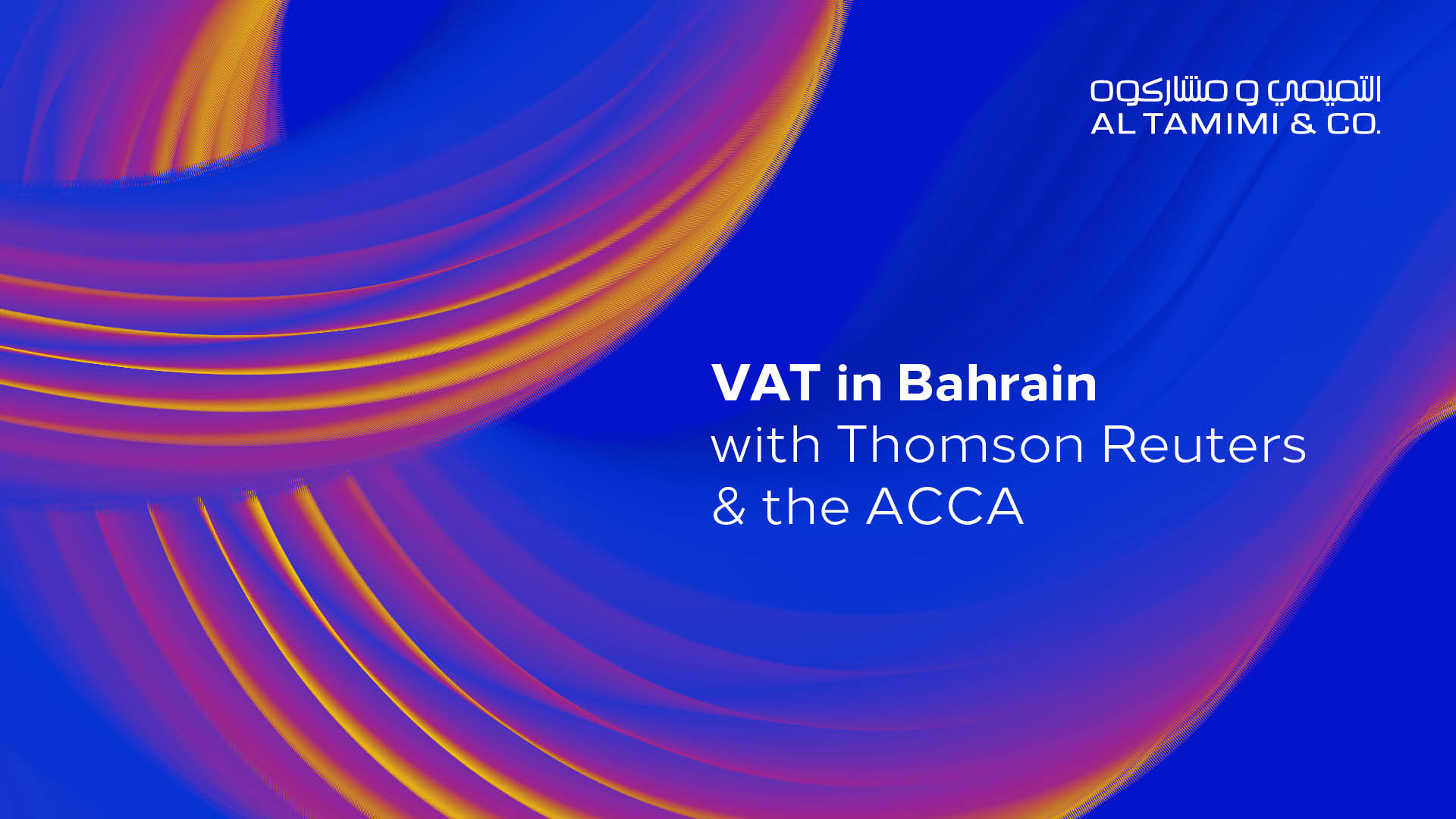 Legal Snapshot: VAT in Bahrain with Thomson Reuters and the ACCA