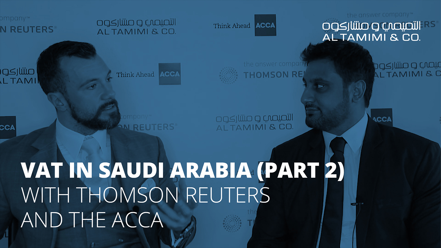 Legal Snapshot: VAT in Saudi Arabia with Thomson Reuters and the ACCA (Part 2)