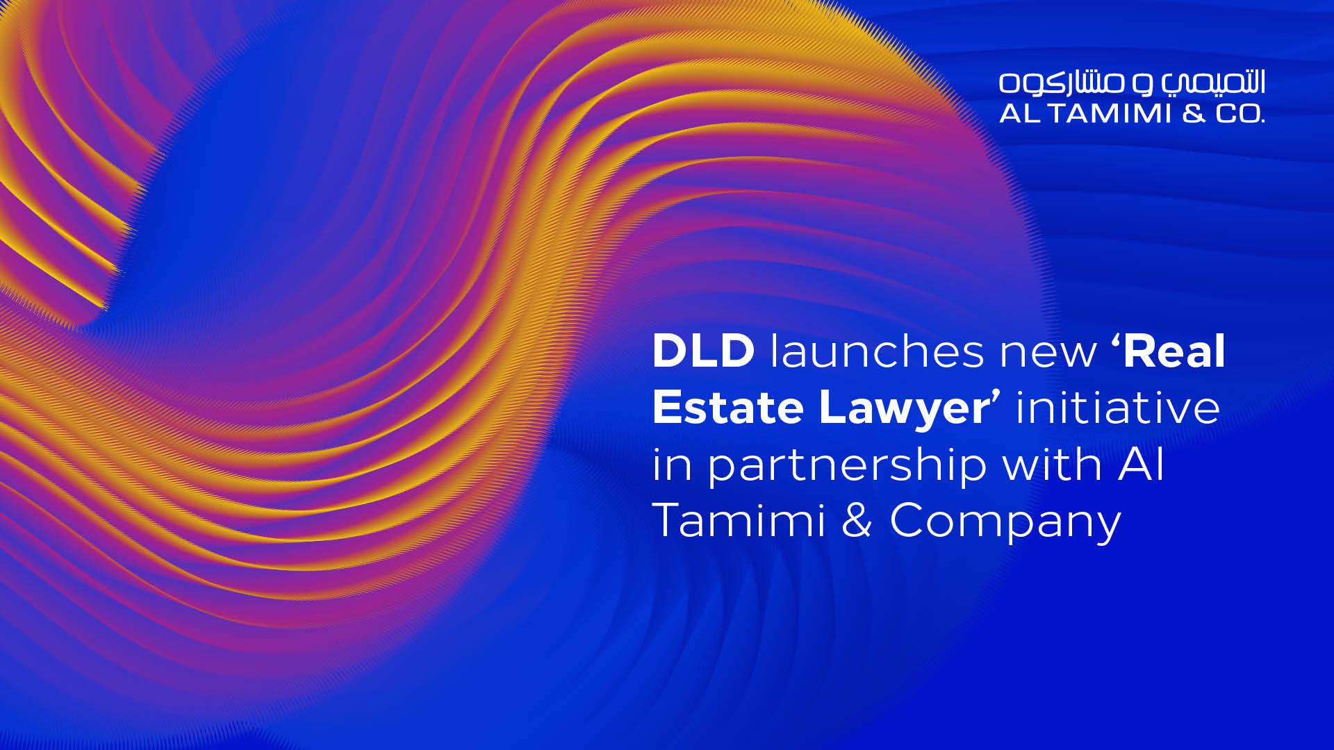 DLD launches new 'Real Estate Lawyer' initiative in partnership with Al Tamimi & Company