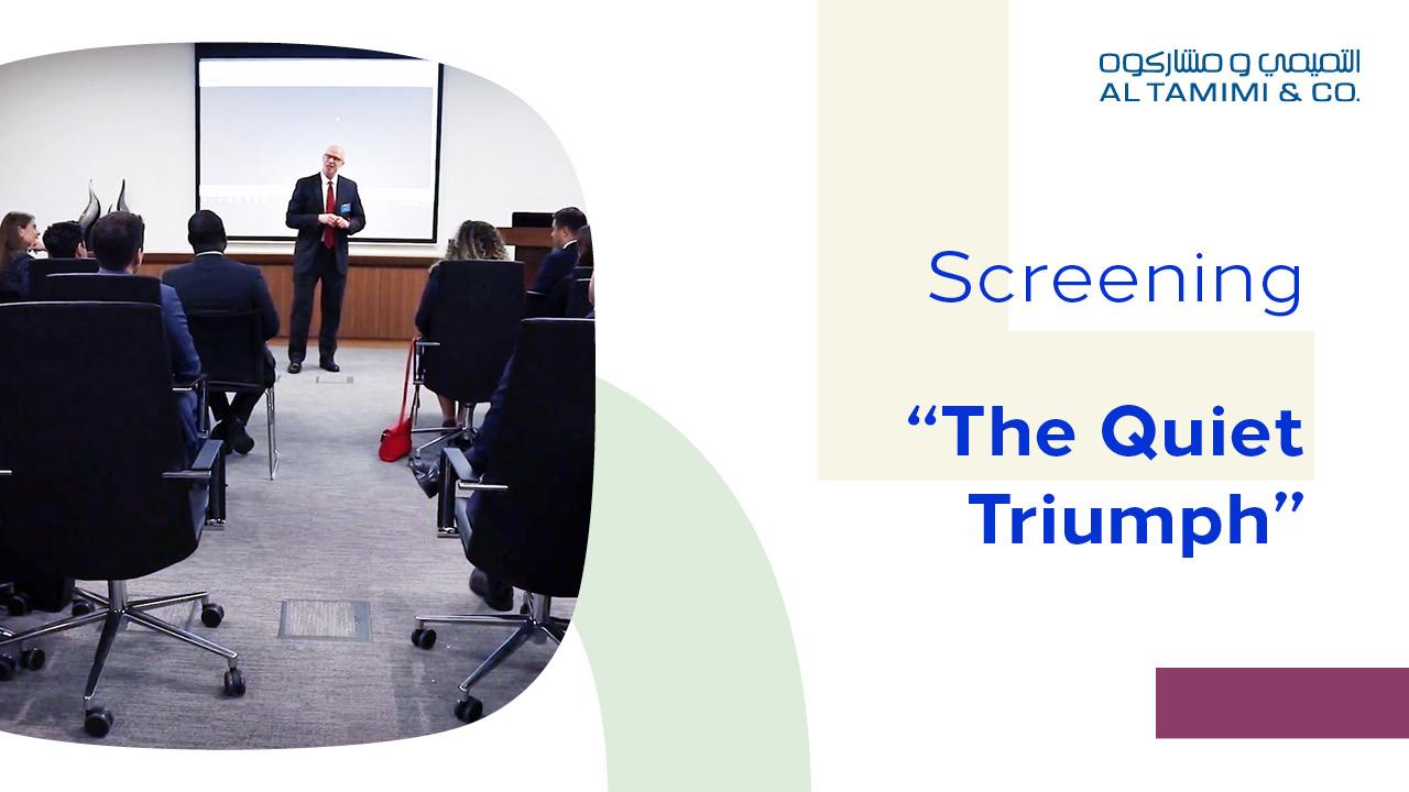 Al Tamimi & Company screens The Quiet Triumph