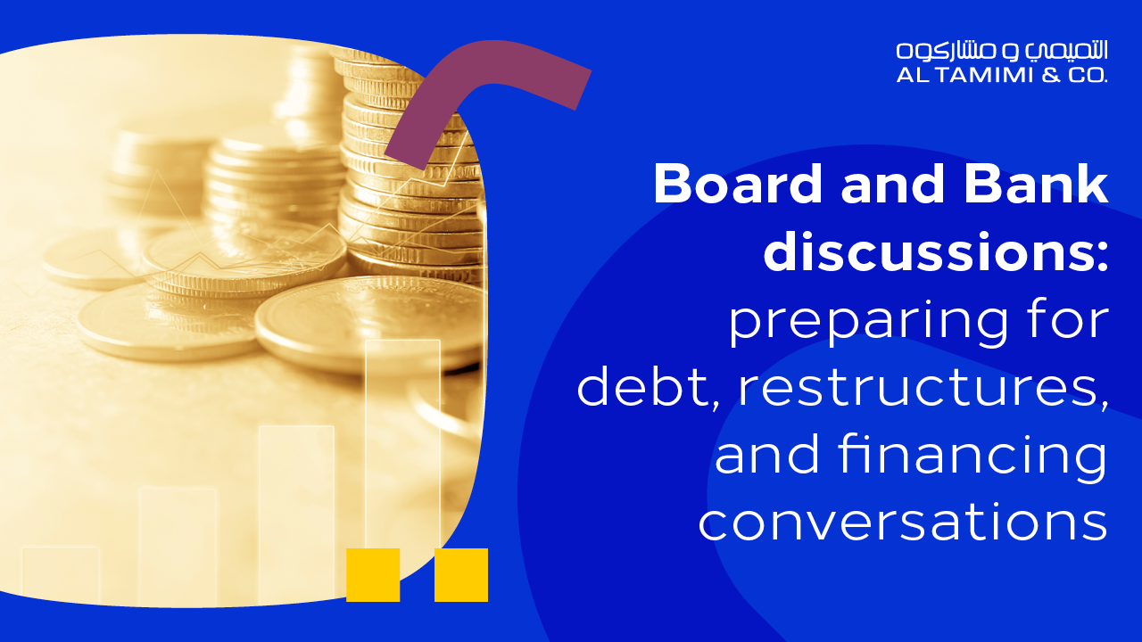 Webinar: Board and Bank discussions – preparing for debt, restructures, and financing conversations