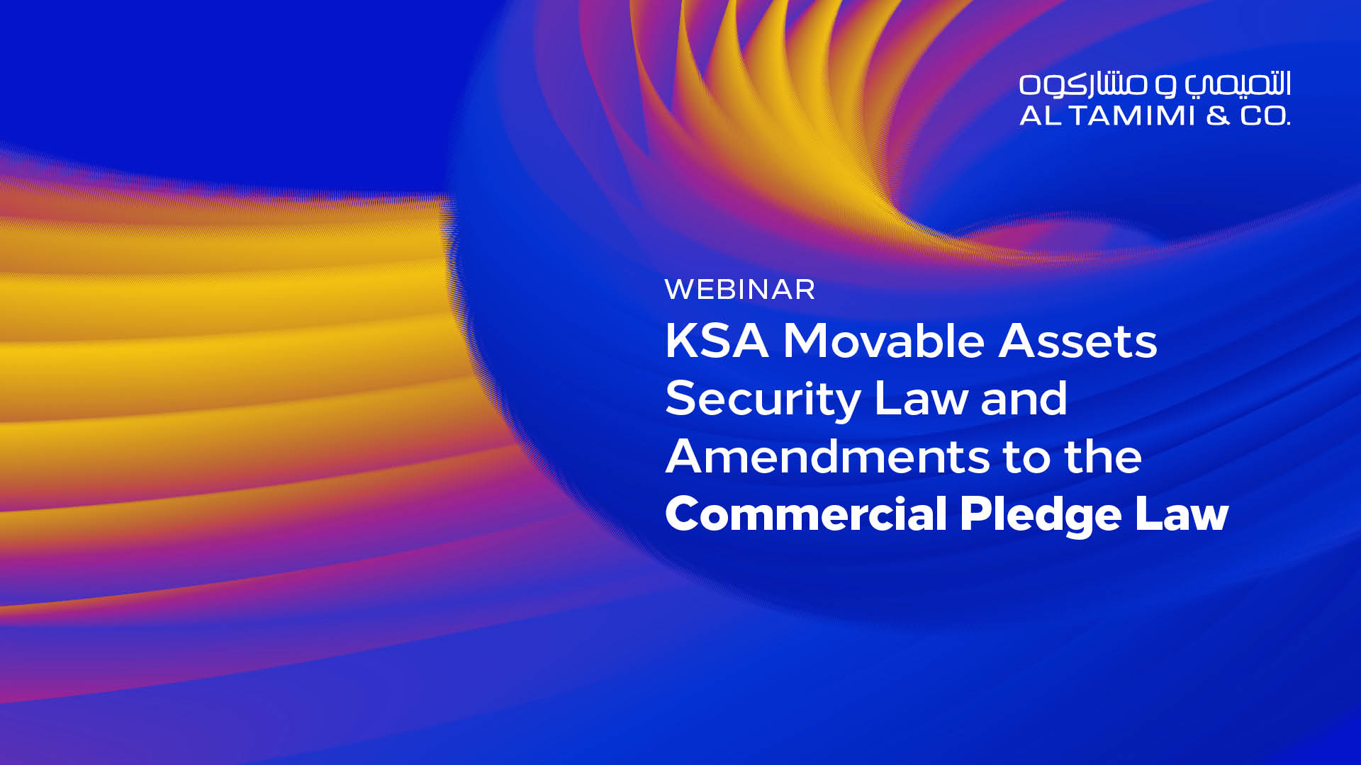 KSA Movable Assets Security Law and Amendments to the Commercial Pledge Law