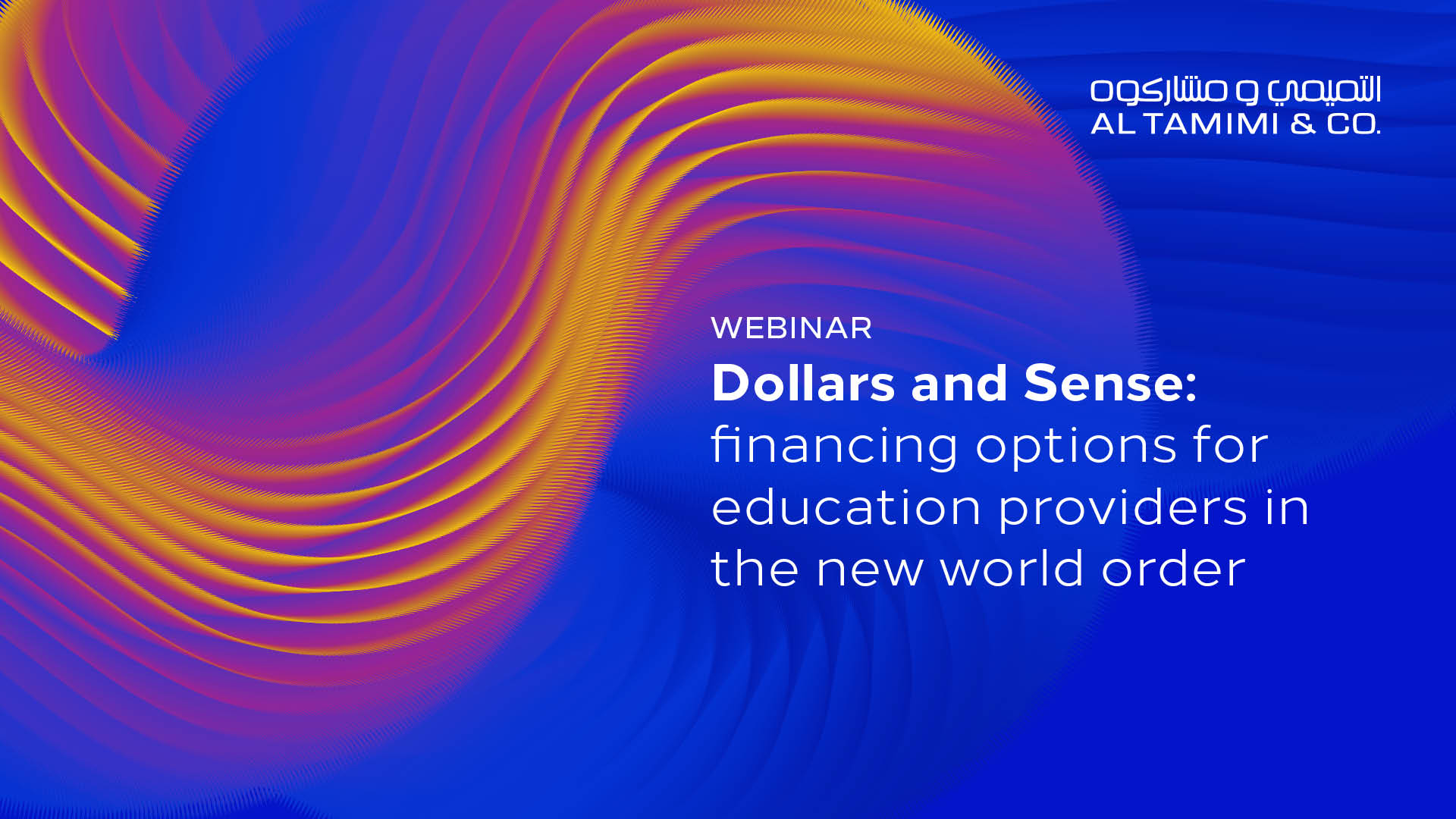 Dollars and Sense: financing options for education providers in the new world order